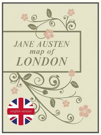 JANE AUSTEN - MAP OF LONDON