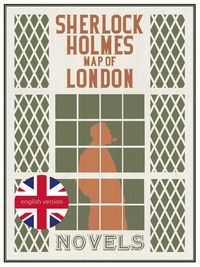 SHERLOCK HOLMES - MAP OF LONDON