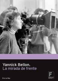 YANNICK BELLON - LA MIRADA DE FRENTE