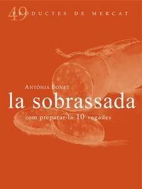 SOBRASSADA, LA - COM PREPARAR-LA 10 VEGADAS