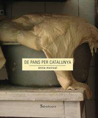 DE PANS PER CATALUNYA