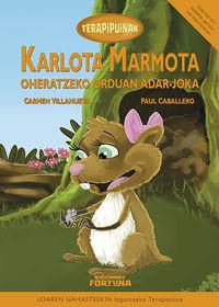 Karlota Marmota Oheratzeko Orduan Adar-Joka - Carmen Villanueva Rivero