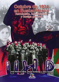 OCTUBRE DE 1934 EN EUSKAL HERRIA - REVOLUCION, INSURRECCION, Y HUELGA GENERAL