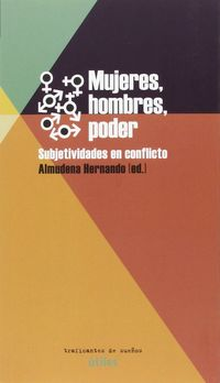 MUJERES, HOMBRES, PODER - SUBJETIVIDADES EN CONFLICTO