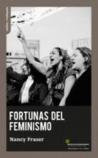 Fortunas Del Feminismo - Nancy Fraser