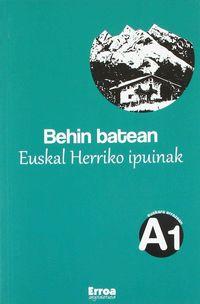 BEHIN BATEAN - EUSKAL HERRIKO IPUINAK (A1)