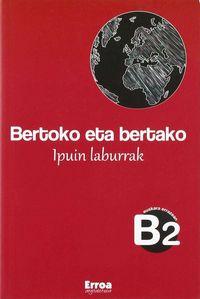 BERTOKO ETA BERTAKO - IPUIN LABURRAK (B1)