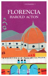 Florencia Y Las Villas Toscanas - Harold Acton