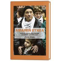 Amaren Etxea - Euskal Preso Politikoen Senideen Historia Bat - Jokin Urain Larrañaga