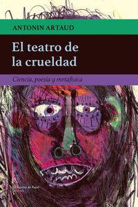 El teatro de la crueldad - Antonin Artaud