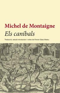 Canibals, Els - Michel Montaigne