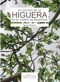 CULTIVO DE LA HIGUERA EN EL CAMPO DE ALBATERA, EL