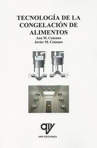 TECNOLOGIA DE LA CONGELACION DE ALIMENTOS