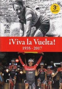 (3 ED) ¡VIVA LA VUELTA! (1935-2017)