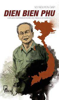 Dien Bien Phu - Vo Nguyen Giap