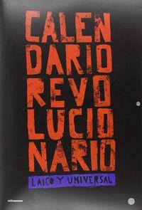 Calendario Revolucionario - Laico Universal - Aa. Vv.