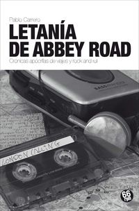 Letania De Abbey Road - Pablo Carrero