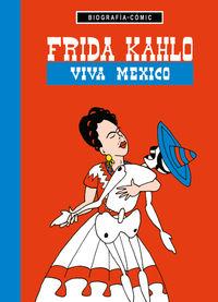 Frida Kahlo - ¡viva Mexico! - Willi Bloss