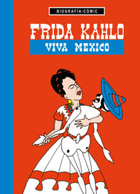 Frida Kahlo - ¡viva Mexico! - Willi Bloss