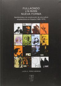 Fullaondo Y La Nueva Revista Forma - Lucia Perez Moreno