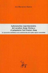 LABORATORIOS EXPERIMENTALES DEL ESCULTOR JORGE OTEIZA