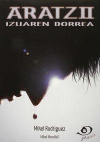 Aratz Ii - Izuaren Dorrea - Mikel Rodriguez