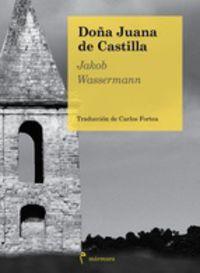 DOÑA JUANA DE CASTILLA