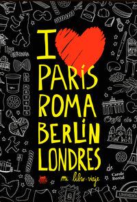 Paris, Roma, Berlin, Londres - Mi Libro-Viaje - Carole Boreal