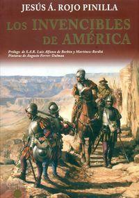 INVENCIBLES DE AMERICA, LOS - GRANDEZA, INTRIGAS AMORES Y TRAICIONES