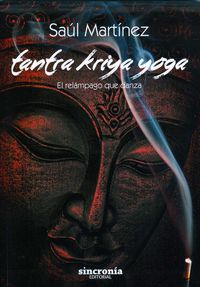 Tantra Kriya Yoga - Saul Martinez