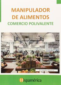 Cp - Manipulador De Alimentos - Comercio Polivalente - Aa. Vv.
