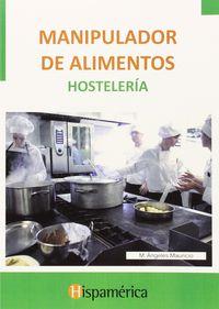 Cp - Manipulador De Alimentos - Hosteleria - Aa. Vv.