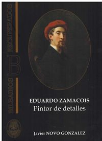 EDUARDO ZAMACOIS - PINTOR DE DETALLES