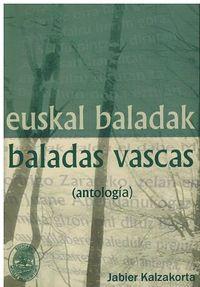 EUSKAL BALADAK = BALADAS VASCAS (ANTOLOGIA)