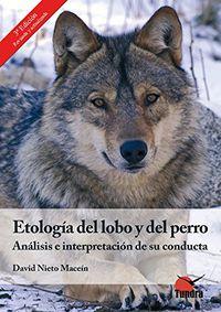 (3ª Ed) Etologia Del Lobo Y Del Perro - David Nieto Macein