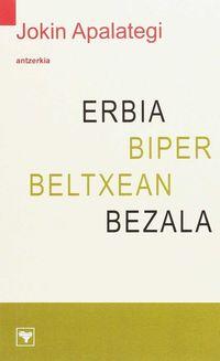 ERBIA BIDER BELTXEAN BEZALA