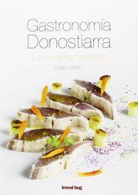 Gastronomia Donostiarra - Las Mejores Recetas - Pedro Martin Villa