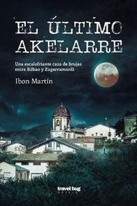 El ultimo akelarre - Ibon Martin