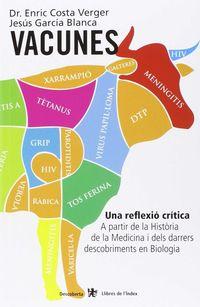 Vacunes - Una Reflexio Critica - Enric Costa I Verger / Jesus Garcia Blanca