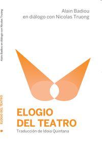 ELOGIO DEL TEATRO