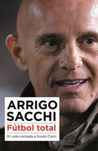 Futbol Total - Arrigo Sacchi