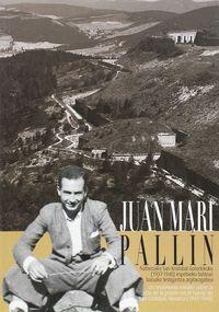 JUAN MARI PALLIN - NAFARROAKO SAN KRISTOBAL GOTORLEKUKO (1937-1940) ESPETXEKO BIZITZARI BURUZKO TESTIGANTZA ARGITARAGABEA