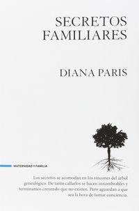 Secretos Familiares - Diana Paris