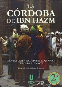 La cordoba de ibn hazm - Daniel Valdivieso Ramos