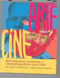 ARTE Y CINE - MOVIMIENTOS ARTISTICOS Y CINEMATOGRAFICOS TRAS 1945