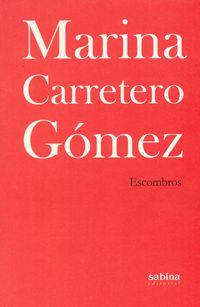 Escombros - Marina Carretero Gomez
