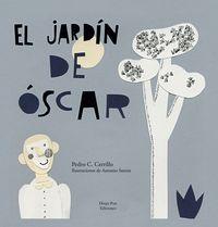 El jardin de oscar - Pedro Cesar Cerrillo Torremocha