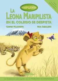 LEONA MARIPILISTA EN EL COLEGIO SE DESPISTA, LA