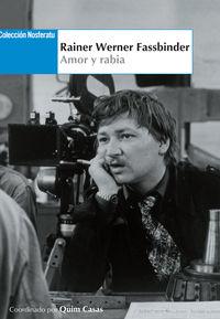 RAINER WERNER FASSBINDER - AMOR Y RABIA