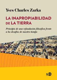 La inapropiabilidad de la tierra - Yves Charles Zarka